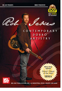 Rob Ickes: Contemporary Dobro Artistry (Mel Bay DVD+CD)