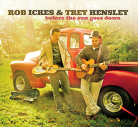 Before the Sun Goes Down - Rob Ickes & Trey Hensley